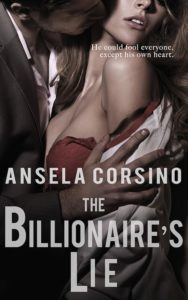 The Billionaire's Lie by Ansela Corsino