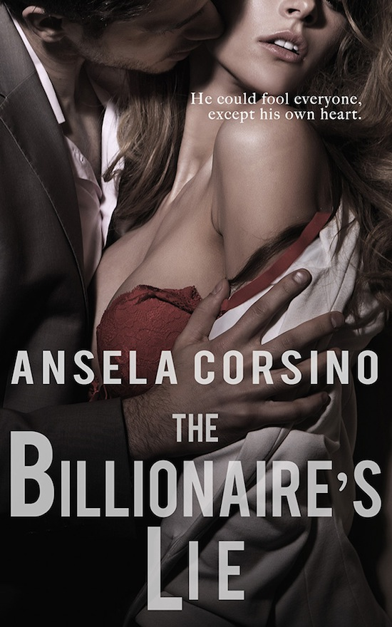 The Billionaire's Lie - Ansela Corsino