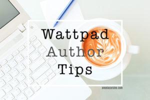 Wattpad Author Tips