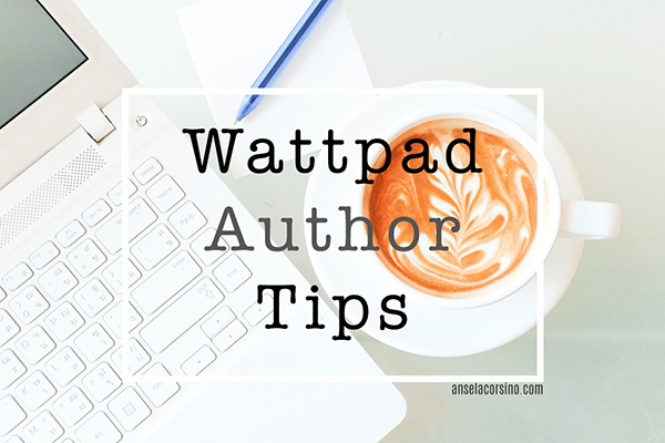 Wattpad Author Tips