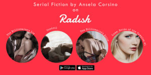 Radish Android Launch June 15 - Featuring Serial Fiction by Ansela Corsino