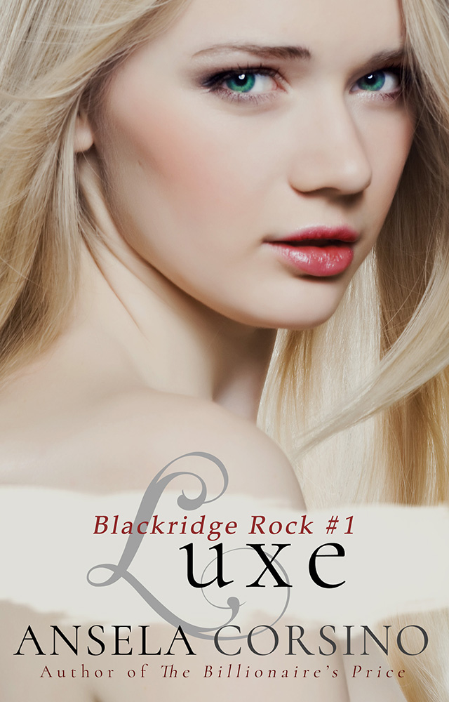Ansela Corsino : Luxe (Blackridge Rock Series)
