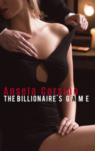 The Billionaire's Game by Ansela Corsino - available on Radish and Wattpad