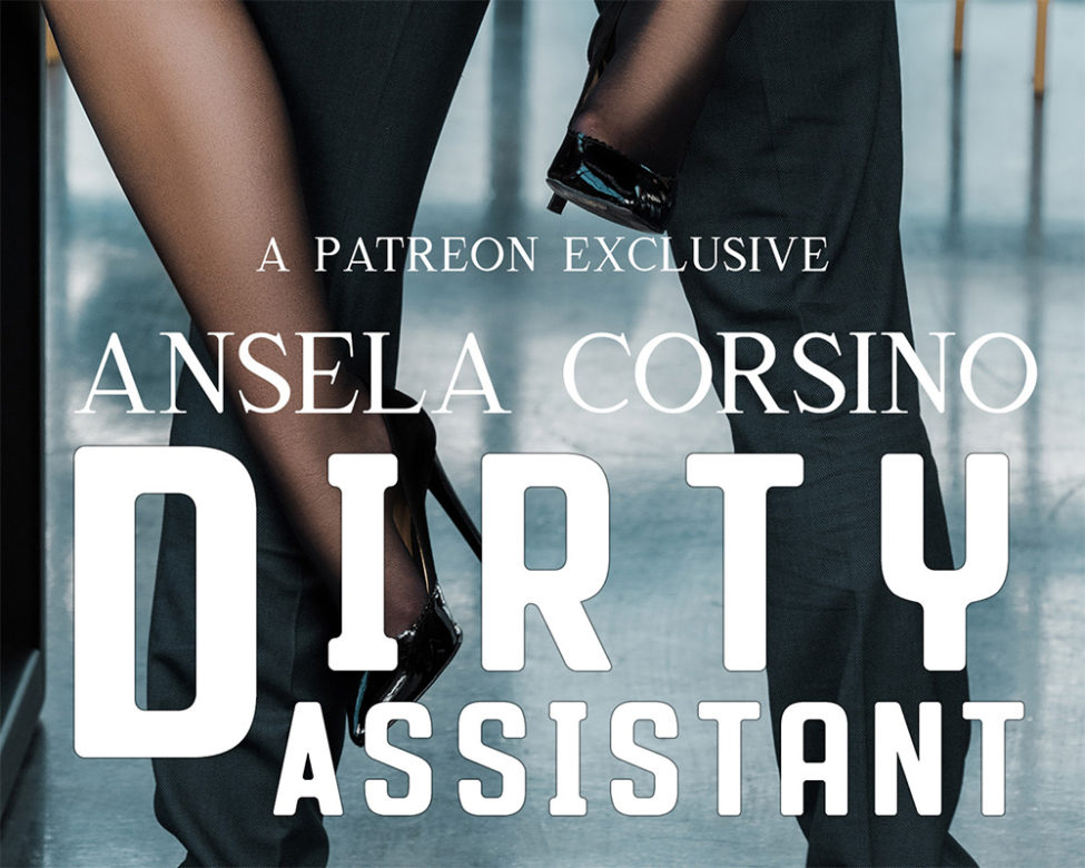 Dirty Assistant