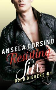 Resisting Sin (Gold Diggers #1) by Ansela Corsino