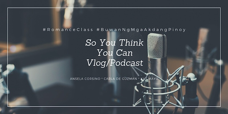 So You Think You Can Vlog/Podcast - 17 August 2019