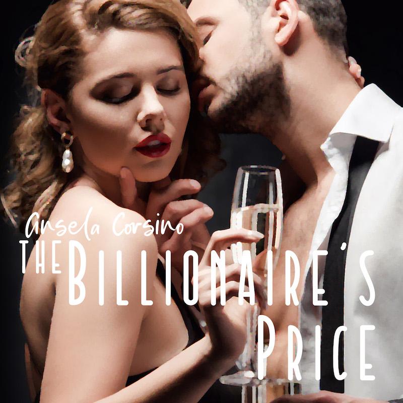 The Billionaire's Price - Interactive by Ansela Corsino